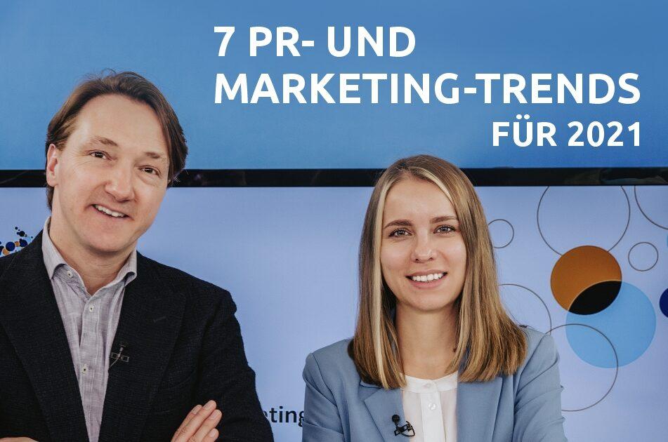 Die PR- und Marketing-Trends 2021